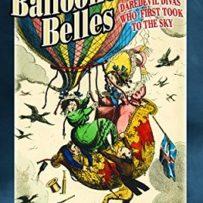Review: Balloonomania Belles, Sharon Wright, Pen and Sword Books